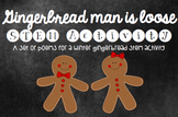 The Gingerbread Man is Loose in our Classroom!