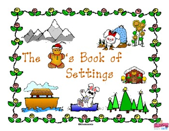 The Gingerbread Man's Book of Settings: Cover For Class Book (Great for TK or K)