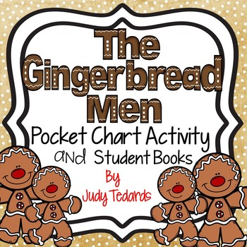 The Gingerbread Men (Pocket Chart and Book Making Activity)