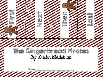 The Gingerbread Pirates Literacy Unit! **1st and 2nd Grade CC Aligned**