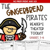 The Gingerbread Pirates Reader's Theater Toolkit for Grades 3-6