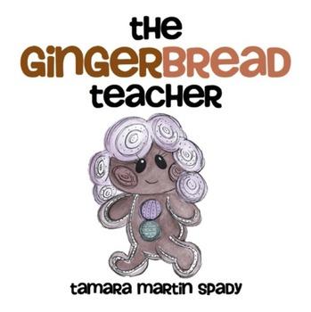 The Gingerbread Teacher