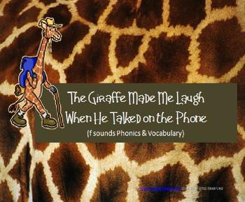 The Giraffe Made Me Laugh as He Talked on the Phone: ffe,gh, and ph words