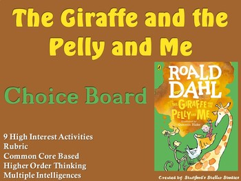 The Giraffe and the Pelly and Me Choice Board Novel Study Activities Menu