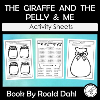 The Giraffe and the Pelly and Me -  Roald Dahl   -  Fun Activity Sheets