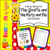 The Giraffe and the Pelly and Me by Roald Dahl Book Unit