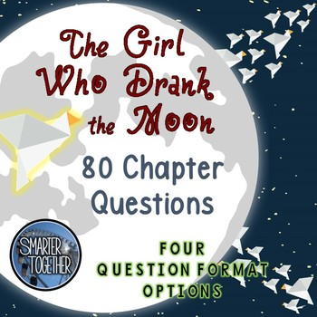 The Girl Who Drank The Moon By Smarter Together Tpt