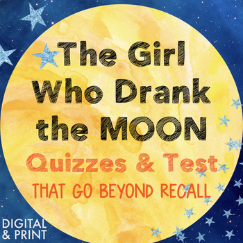 The Girl Who Drank the Moon Chapter Quizzes/Assessments + Final Test, CC-Aligned