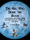 The Girl Who Drank the Moon Comprehension and Critical Thi