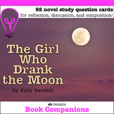 The Girl Who Drank the Moon Novel Study Discussion Question Cards