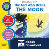 The Girl Who Drank the Moon Gr. 5-6