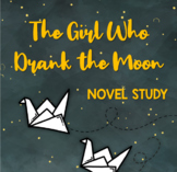 The Girl Who Drank the Moon Novel Study