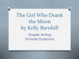 The Girl Who Drank the Moon, by Kelly Barnhill. Chapter Ques/Writing Prompts