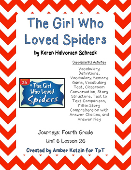 The Girl Who Loved Spiders Activities 4th Grade Journeys Unit 6, Lesson 26