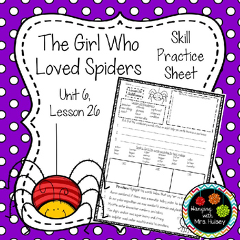 The Girl Who Loved Spiders (Skill Practice Sheet)