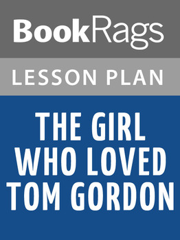 The Girl Who Loved Tom Gordon Lesson Plans