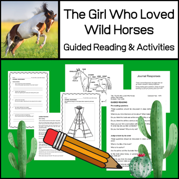 The Girl Who Loved Wild Horses | Caldecott Guided Reading and Activities