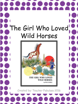 The Girl Who Loved Wild Horses Comprehension Question