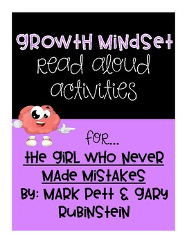 The Girl Who Never Made Mistakes - Growth Mindset Read Aloud Activities