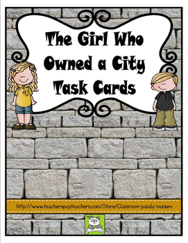 The Girl Who Owned a City Task Cards