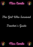 The Girl Who Survived Teacher's Guide