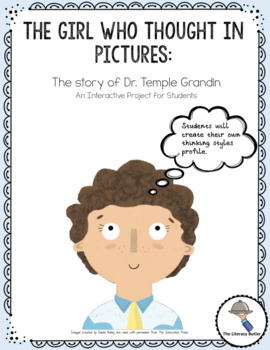 The Girl Who Thought in Pictures. An Interactive Project Lesson