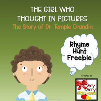 The Girl Who Thought in Pictures, The Story Of Dr. Temple Grandin Rhyme Hunt