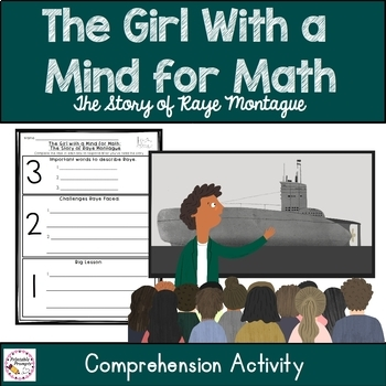 The Girl With a Mind for Math- The Story of Raye Montague Comprehension Activity
