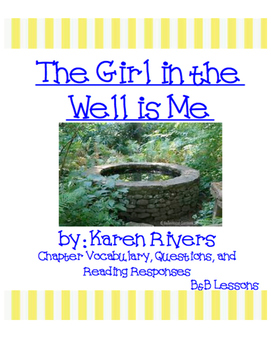 The Girl in the Well is Me- Novel Study
