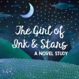 The Girl of Ink and Stars Novel Study