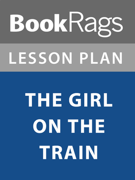 The Girl on the Train Lesson Plans