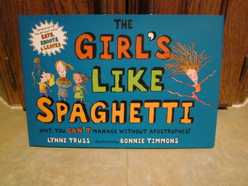The Girl's Like Spaghetti NEW Hardcover Book by Lynne Truss
