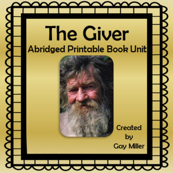 The Giver Abridged Novel Study: vocabulary, comprehension quizzes, writing