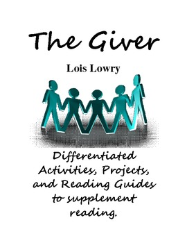 The Giver: Activities, Reading Guides, Vocabulary, and Projects