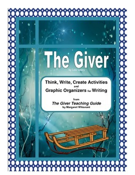 The Giver Thinking Skills and Graphic Organizers