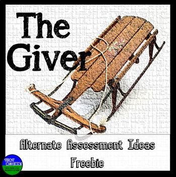 The Giver Final Projects / Alternative Assessments Freebie