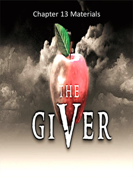 The Giver Annotation Packet - Chapters 13 to 15 (Updated P