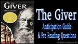 The Giver: Anticipation Guide and Pre Reading Questions