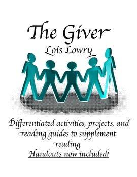 The Giver *BUNDLE*: Activities, Reading Guides, Vocab, Projects, & Handouts!