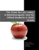 The Giver Bibliotherapy Unit for Gifted Students