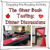The Giver Pre-Reading Activity: Dinner Discussions