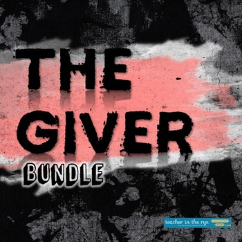The Giver Bundle--Complete Novel Resources!