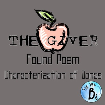 The Giver - Ch. 1-3 Found Poem: Characterization of Jonas {CCSS Aligned}