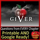 The Giver Chapter Questions: The Giver Distance Learning Print AND Google Slides