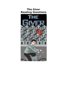 The Giver Chapter Questions and critical thinking activiti