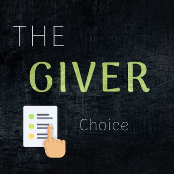 """The Giver - """"Choice"""" - Journal Topic"""