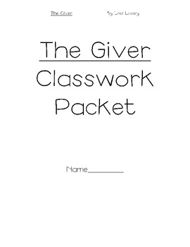 The Giver Classwork Packet