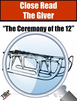 """The Giver Close Reading Exercise """"Ceremony of the 12"""""""