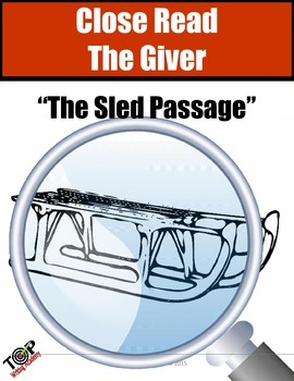 """The Giver Close Reading Exercise """"The Sled Passage"""""""
