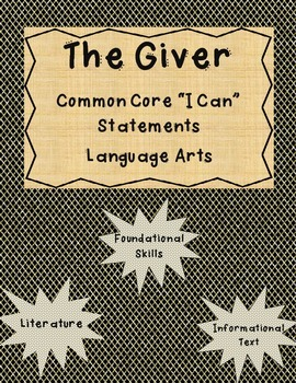 The Giver Common Core I Can Statements Informational-Foundational-Literature 5th